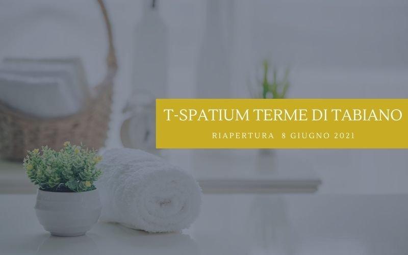 Riapertura T Spatium – Terme di Tabiano